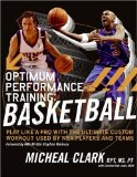 Optimum Performance Training: Basketball: Play Like a Pro