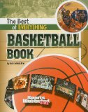 SI for Kids: The Best of Everything Basketball Book