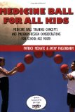 Medicine Ball for All Kids