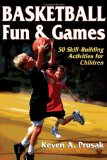 Basketball Fun & Games