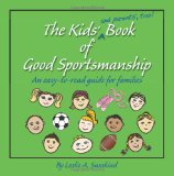 The Kids Book of Good Sportsmanship